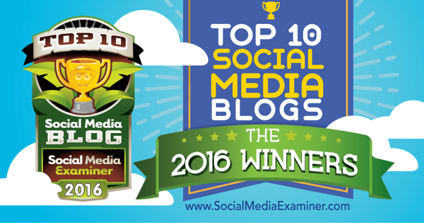 Top 10 Social Media Blogs - 2016