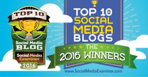 Top 10 Social Media Blogs - 2016