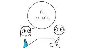 Are you Reliable?